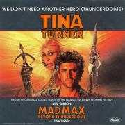 Coverafbeelding Tina Turner - We Don't Need Another Hero (Thunderdome)