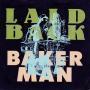 Details Laid Back - Bakerman