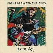 Details Wax ((1986)) - Right Between The Eyes