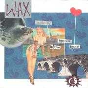 Coverafbeelding Wax ((1986)) - Building A Bridge To Your Heart