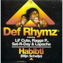 Details Def Rhymz featuring Lil' Cute, Ragga P., Sat-R-Day & Lapache - Habibti (Mijn Schatje)