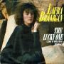 Coverafbeelding Laura Branigan - The Lucky One (Like A Wild Bird Of Pray)