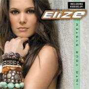 Details EliZe - Into Your System