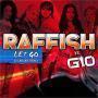 Coverafbeelding Raffish vs. Gio - Let Go - DJ Chuckie Remix
