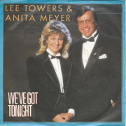 Details Lee Towers & Anita Meyer - We've Got Tonight