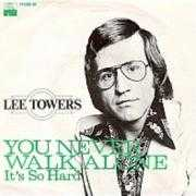 Details Lee Towers - You Never Walk Alone