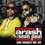 Coverafbeelding arash feat. sean paul - she makes me go