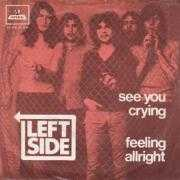 Coverafbeelding Left Side - See You Crying/ Feeling Allright