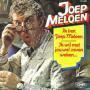 Coverafbeelding Joep Meloen - Ik Ben Joep Meloen/ Ik Wil Met Jou Wel Zeven Weken...