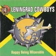 Details Leningrad Cowboys - Happy Being Miserable