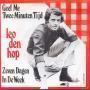 Details Leo Den Hop - Geef Me Twee Minuten Tijd