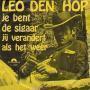 Coverafbeelding Leo Den Hop - Je Bent De Sigaar