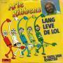 Coverafbeelding Arie Ribbens - Lang Leve De Lol