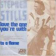 Details Stephen Stills - Love The One You're With