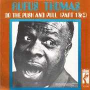 Coverafbeelding Rufus Thomas - Do The Push And Pull