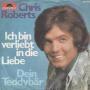 Details Chris Roberts - Ich Bin Verliebt In Die Liebe