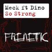 Details Meck ft Dino - So strong