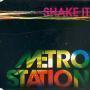Details Metro Station - Shake it