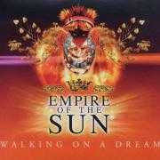 Details Empire Of The Sun - Walking on a dream