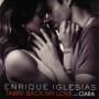 Coverafbeelding Enrique Iglesias feat. Ciara - Takin' back my love