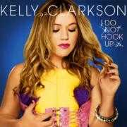 Details Kelly Clarkson - I do not hook up