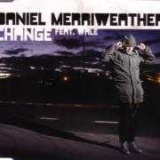 Details Daniel Merriweather feat. Wale - change