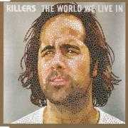 Details The Killers - The world we live in