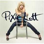 Details Pixie Lott - mama do