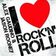 Coverafbeelding Alex Gaudino & Jason Rooney - I Love Rock 'n Roll