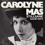 Details Carolyne Mas - Stillsane