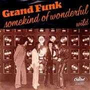 Details Grand Funk - Some Kind Of Wonderful ((1975)) / Somekind Of Wonderful ((1979))
