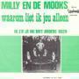 Coverafbeelding Milly en De Mooks - Waarom Liet Ik Jou Alleen