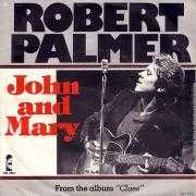 Details Robert Palmer - John And Mary