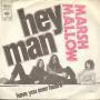 Coverafbeelding Marsh Mallow - Hey Man