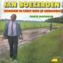 Coverafbeelding Jan Boezeroen - Zonder 'n Cent Ben Je Geboren