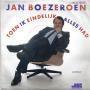 Details Jan Boezeroen - Toen Ik Eindelijk Alles Had
