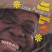 Details Louis Armstrong - Almost Persuaded