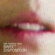 Coverafbeelding The Temper Trap - Sweet disposition