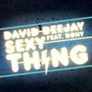 Coverafbeelding David Deejay feat. Dony - Sexy thing