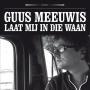 Coverafbeelding Guus Meeuwis - Laat mij in die waan