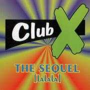 Details Club X - The Sequel (La La La)