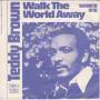 Coverafbeelding Teddy Brown - Walk The World Away