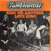 Details Tumbleweeds - Sing Me Another Love Song