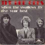 Details The Bee Gees - When The Swallows Fly