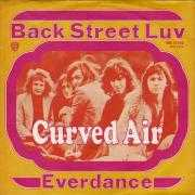 Details Curved Air - Back Street Luv