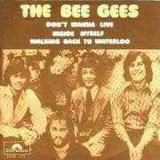 Coverafbeelding The Bee Gees - Don't Wanna Live Inside Myself
