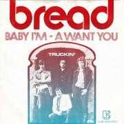 Coverafbeelding Bread - Baby I'm - A Want You