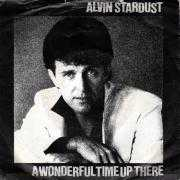 Coverafbeelding Alvin Stardust - A Wonderful Time Up There