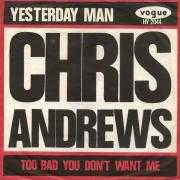 Coverafbeelding Chris Andrews - Yesterday Man