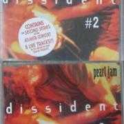 Details Pearl Jam - Dissident #2// Dissident #3
